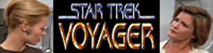 Click here for Star Trek Voyager Stories